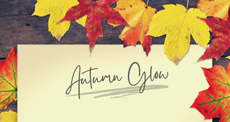 Help Your Skin Achieve That Autumn Glow